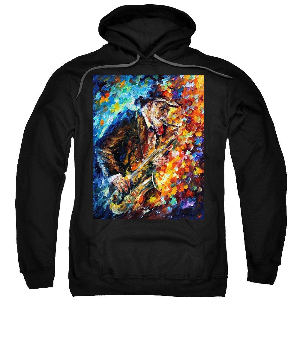 Afremov Sweatshirt featuring the painting Saxophonist by Leonid Afremov