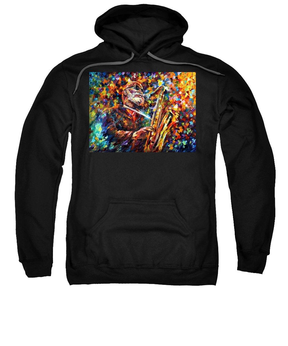 Afremov Sweatshirt featuring the painting Sonny Rollins by Leonid Afremov