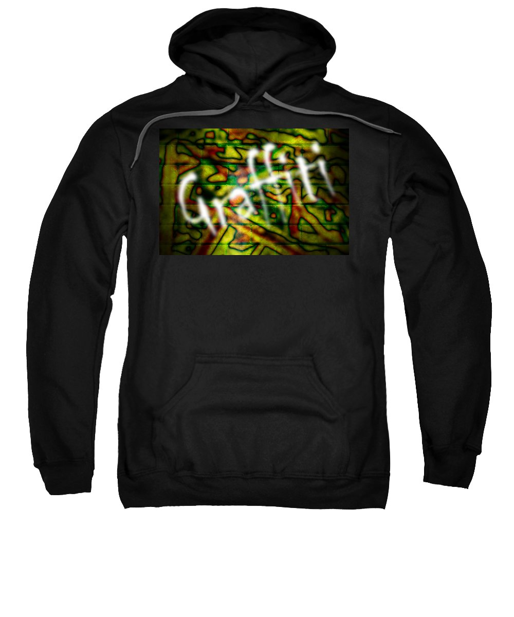 Graffiti Sweatshirt featuring the photograph Spray Painted Graffiti by Phill Petrovic