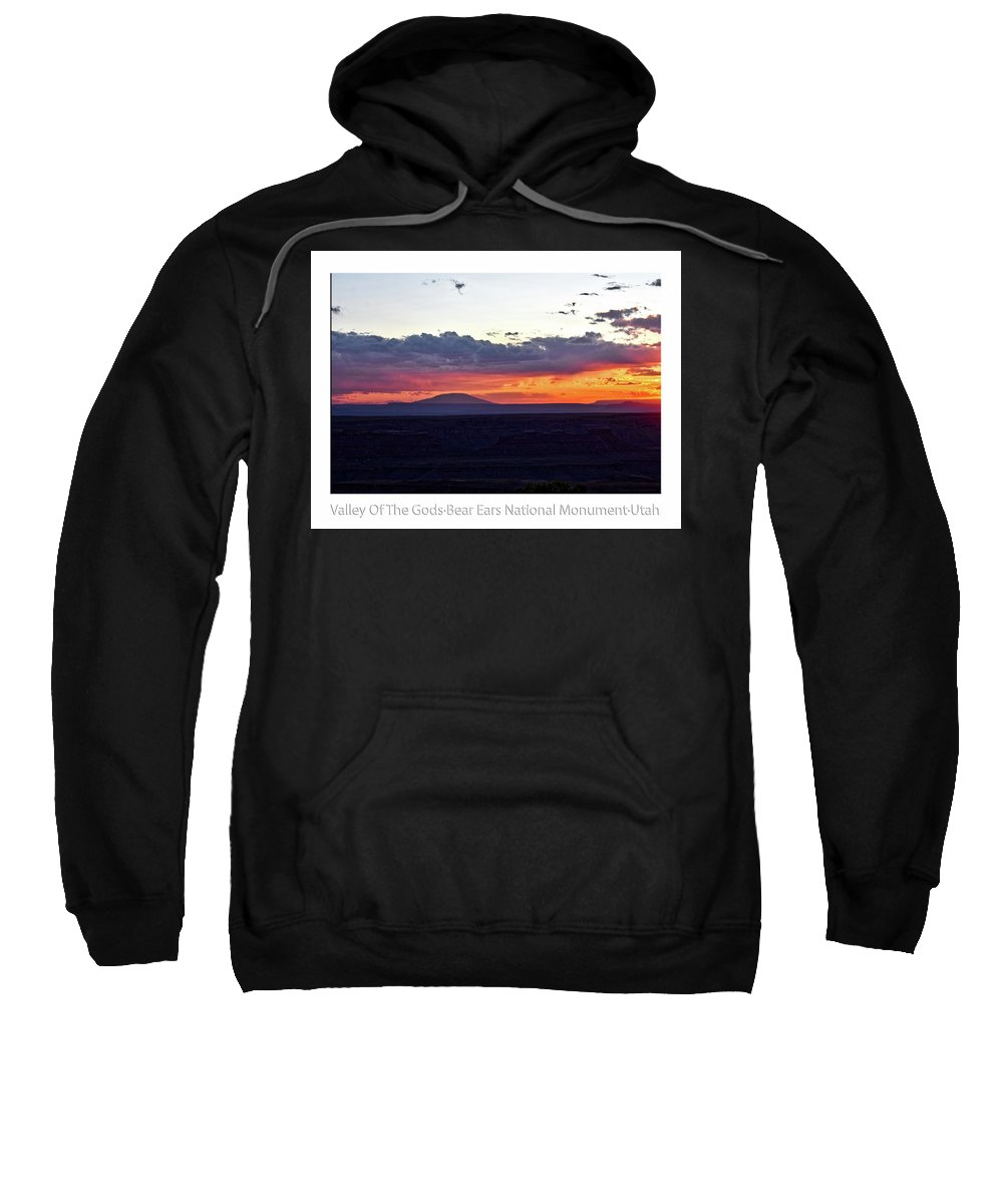Valley Of The Gods Sweatshirt featuring the photograph Sunset Valley Of The Gods Utah 05 Text by Thomas Woolworth