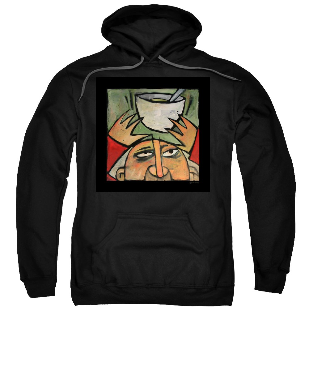 Humor Sweatshirt featuring the painting The Amazing Brad Soup Juggler by Tim Nyberg