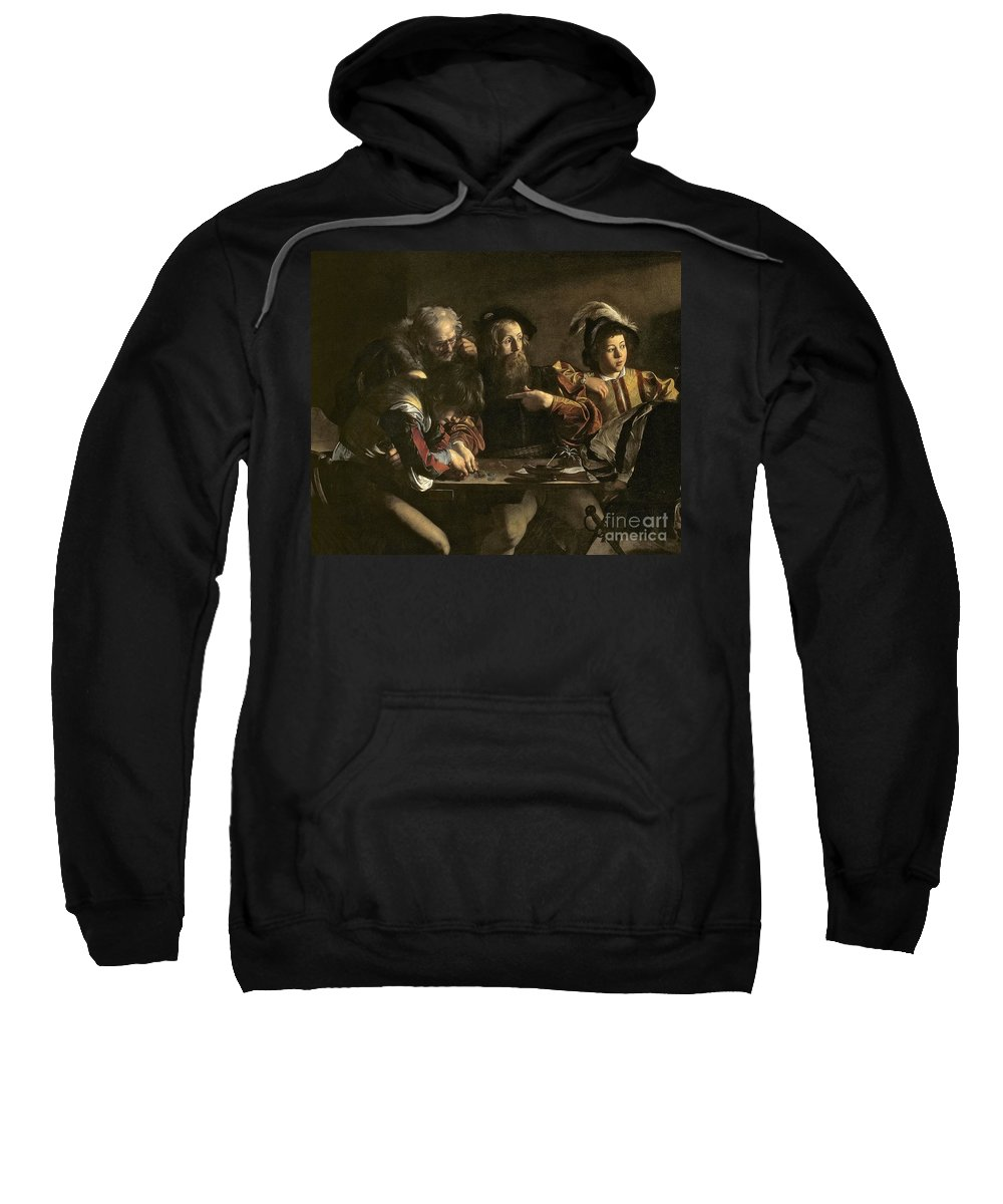 Chiaroscuro; Baroque; Interior; Table; Tax Collector; Saint; Apostle; Disciple; Pointing Sweatshirt featuring the painting The Calling Of St. Matthew by Michelangelo Merisi da Caravaggio