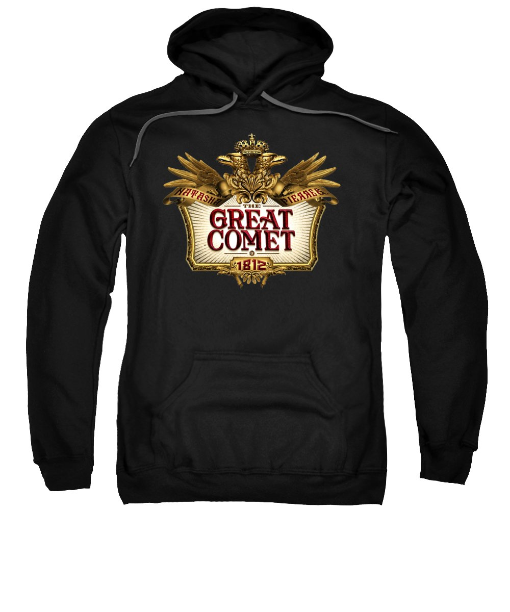 Natasha Pierre And The Great Comet Of 1812 Great Comet Broadway Musicals Musical Theatre Josh Groban Denee Benton Lucas Steele Musical Sweatshirt featuring the digital art The Great Comet by Nini Pakempitan