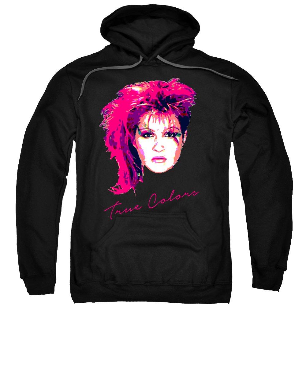 Cyndi Lauper Sweatshirt featuring the digital art True Colors Pop Art by Filip Schpindel