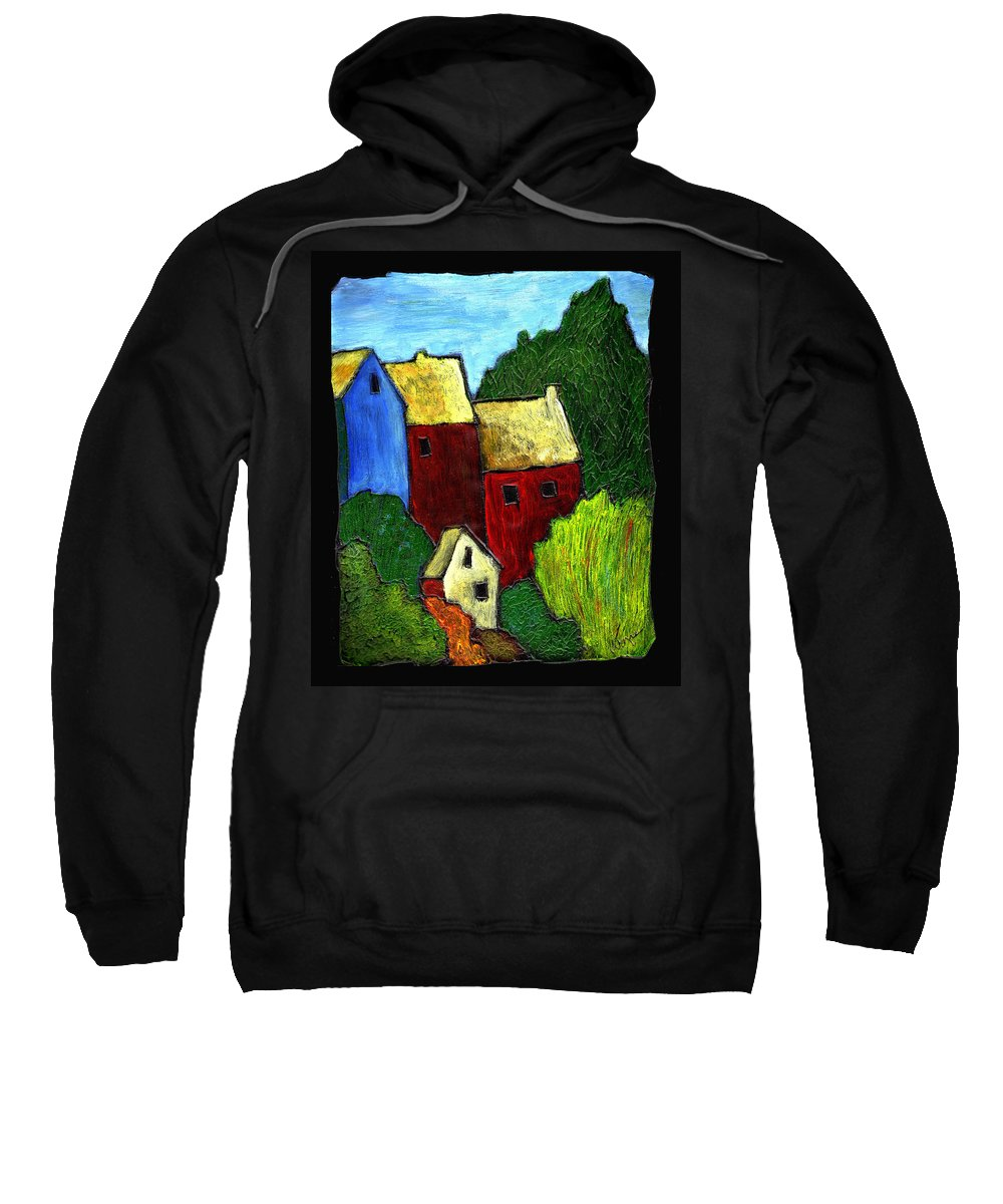 Village Sweatshirt featuring the painting Village Scene by Wayne Potrafka