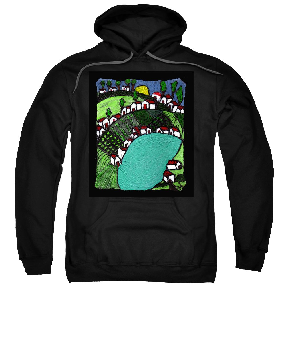 Village Sweatshirt featuring the painting Villlage By The Pond by Wayne Potrafka