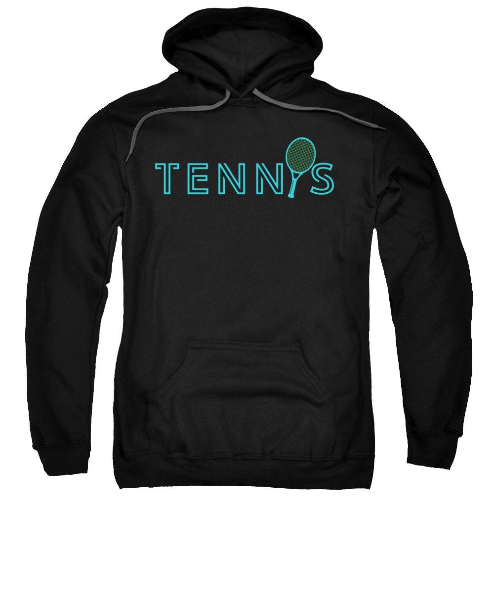 Tennis Sweatshirt featuring the digital art Tennis Player Ball Racket Serve Game I Love Tennis by TeeQueen2603