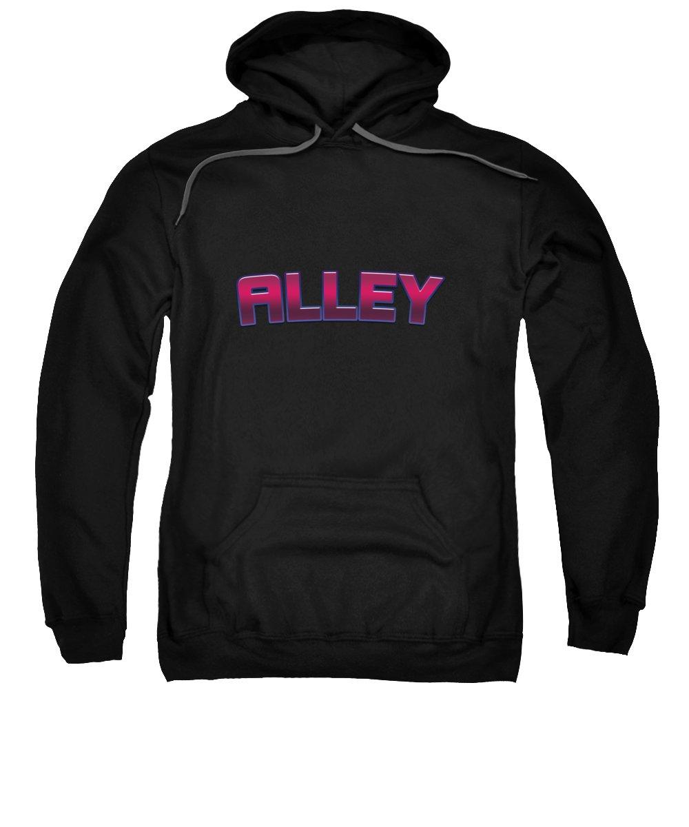 Alley Hooded Sweatshirts T-Shirts