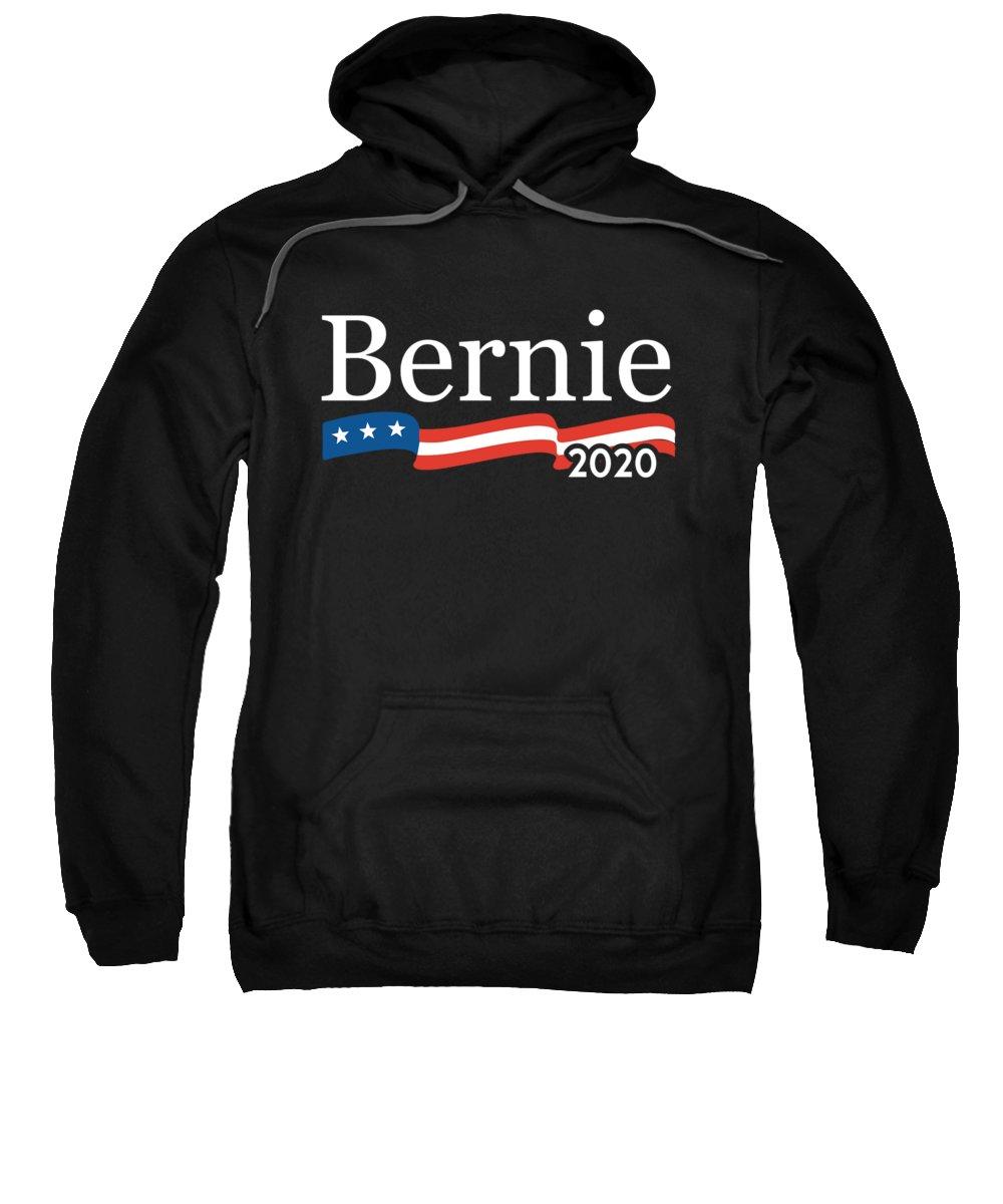 Bernie-sanders Sweatshirt featuring the digital art Bernie For President 2020 by Flippin Sweet Gear