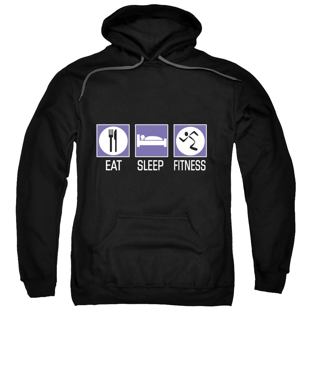 Eat Sweatshirt featuring the digital art Eat Sleep Fitness by Passion Loft