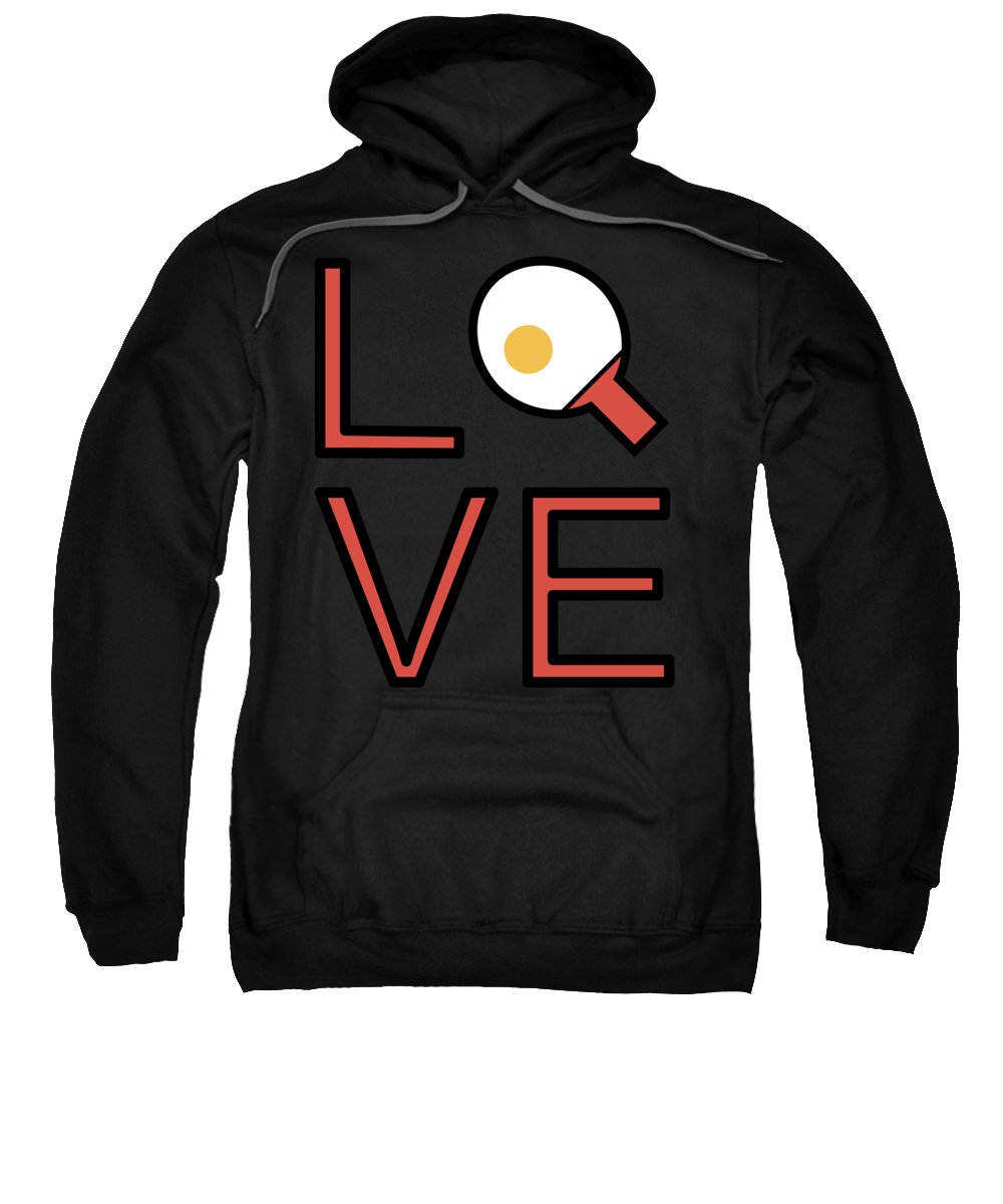 Love Sweatshirt featuring the digital art Love Ping Pong Super Cute And Fun Love Gift Idea by DogBoo