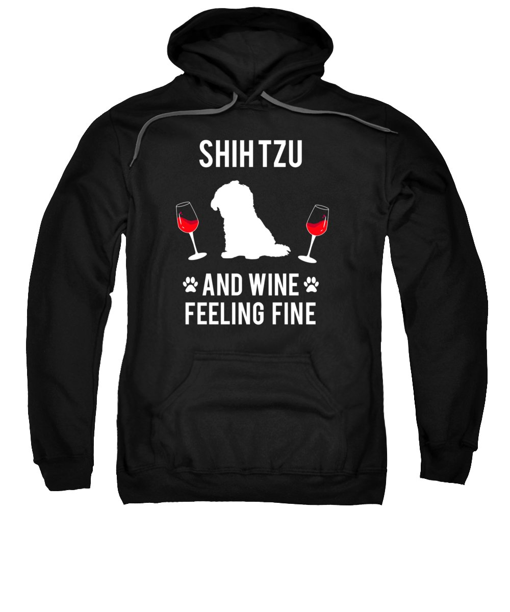 Shih-tzu Sweatshirt featuring the digital art Shih Tzu And Wine Feeling Fine Dog Lover by TeeQueen2603