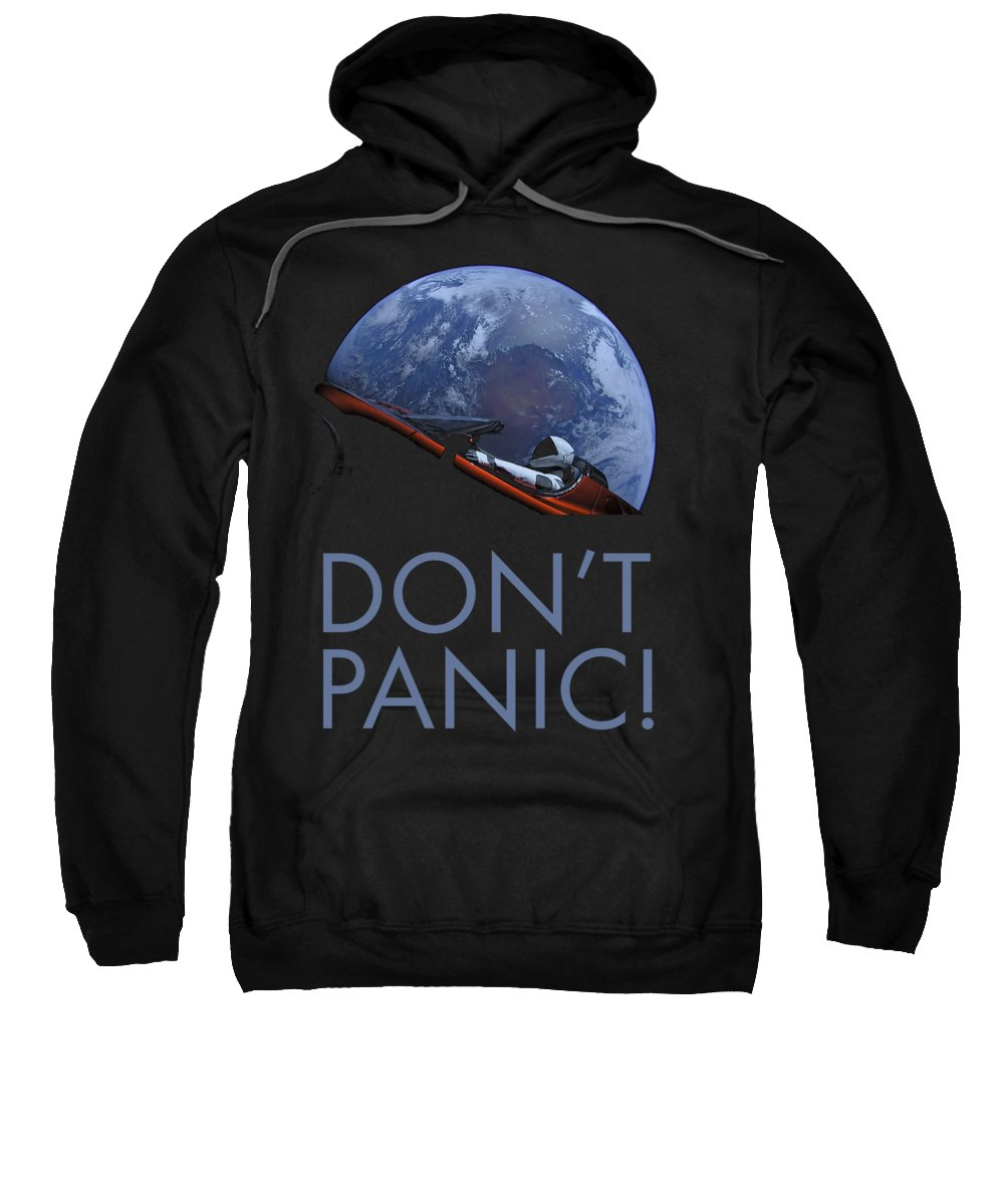 Dont Panic Sweatshirt featuring the photograph Starman Don't Panic In Orbit by Filip Schpindel