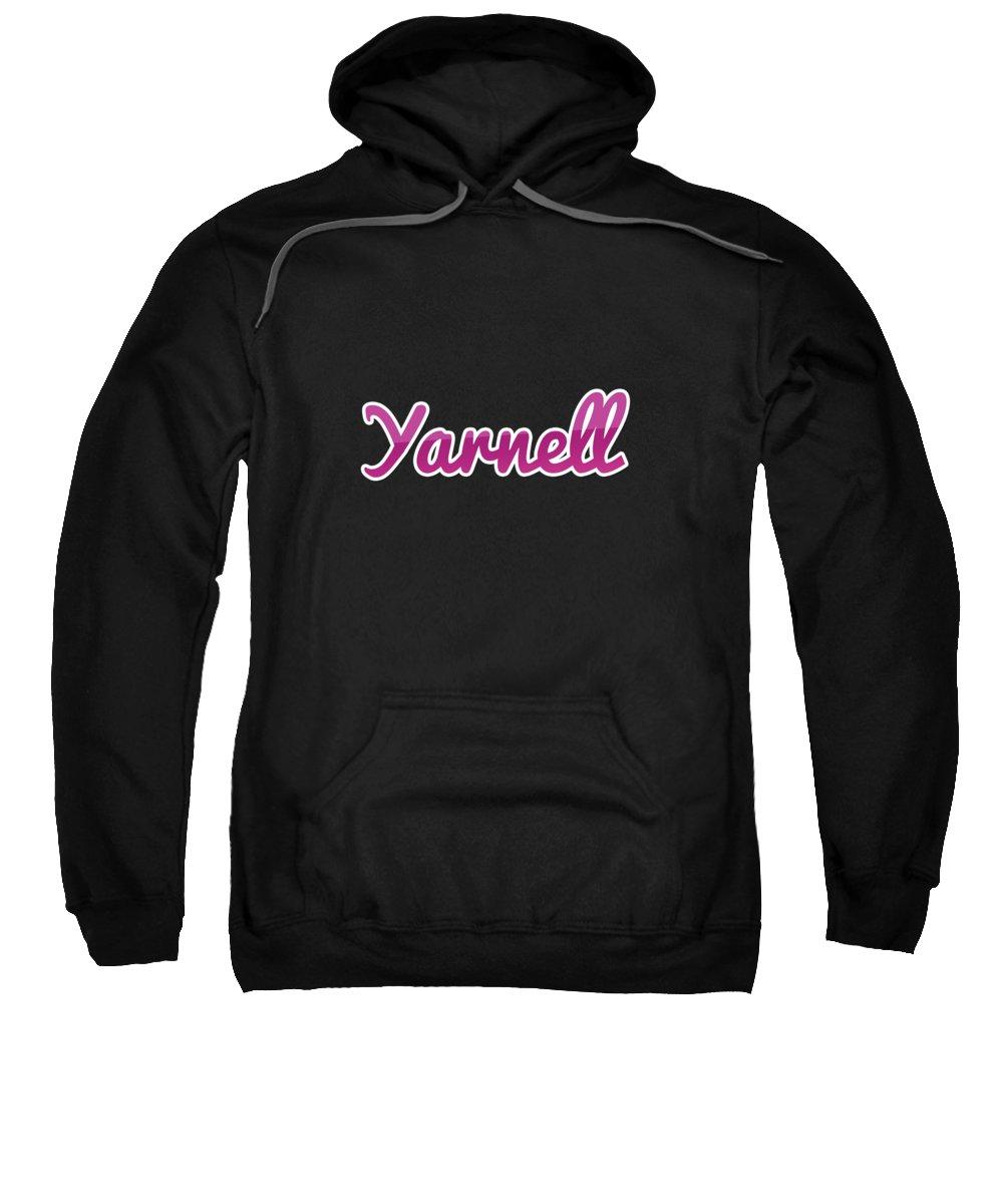 Yarnell Sweatshirt featuring the digital art Yarnell #yarnell by Tinto Designs