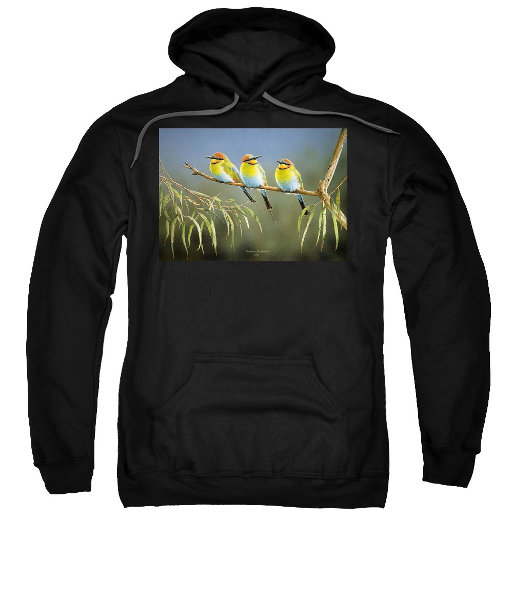 Bird Sweatshirt featuring the painting Afternoon Repose - Rainbow Bee-Eaters by Frances McMahon