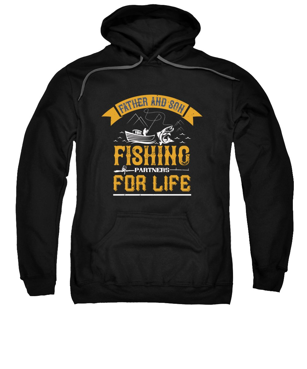 Funny Fishing Sweatshirt featuring the digital art Father and son fishing partners for life by Jacob Zelazny