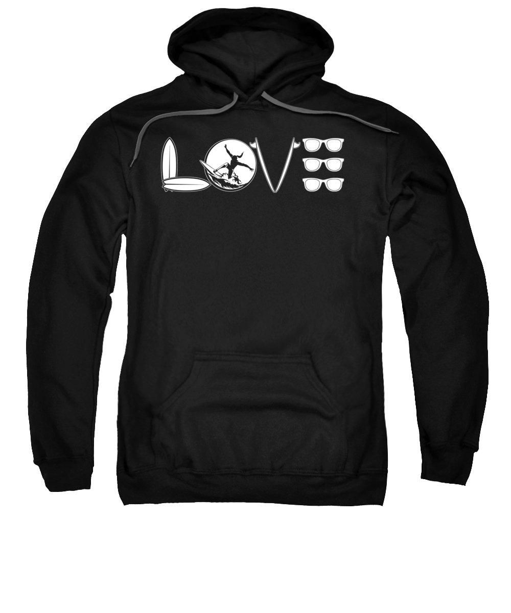 Shads Sweatshirt featuring the digital art Love Surfing Surfboard Surfer Sunglasses by Passion Loft