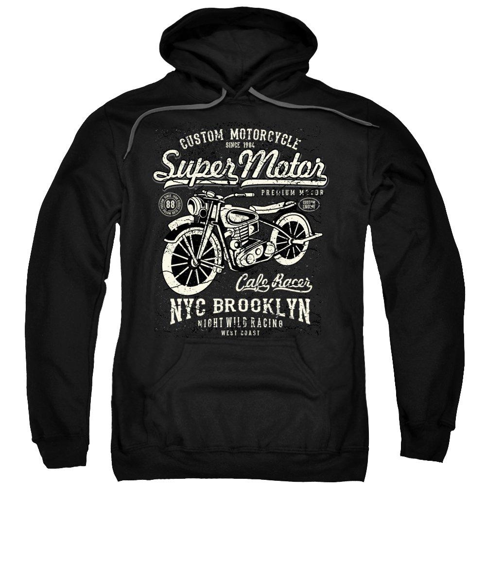 Dirtbike Sweatshirt featuring the digital art Super Motor Custom Motorcycle NYC by Jacob Zelazny