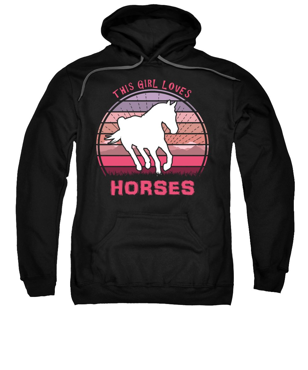This Sweatshirt featuring the digital art This Girl Loves Horses by Filip Schpindel