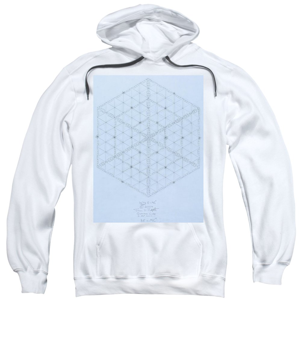 Energy Sweatshirt featuring the drawing Why Energy Equals Mass Times The Speed Of Light Squared by Jason Padgett
