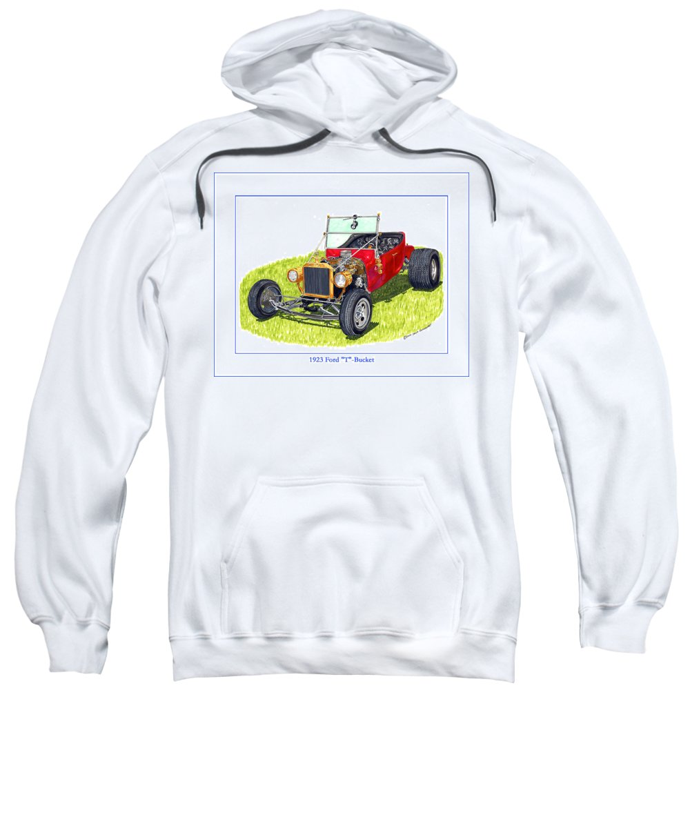 Framed Pen And Ink Images Of Classic Ford Cars. Pen And Ink Drawings Of Vintage Classic Cars. Black And White Drawings Of Cars From The 1920's Sweatshirt featuring the painting T Bucket Ford 1923 by Jack Pumphrey