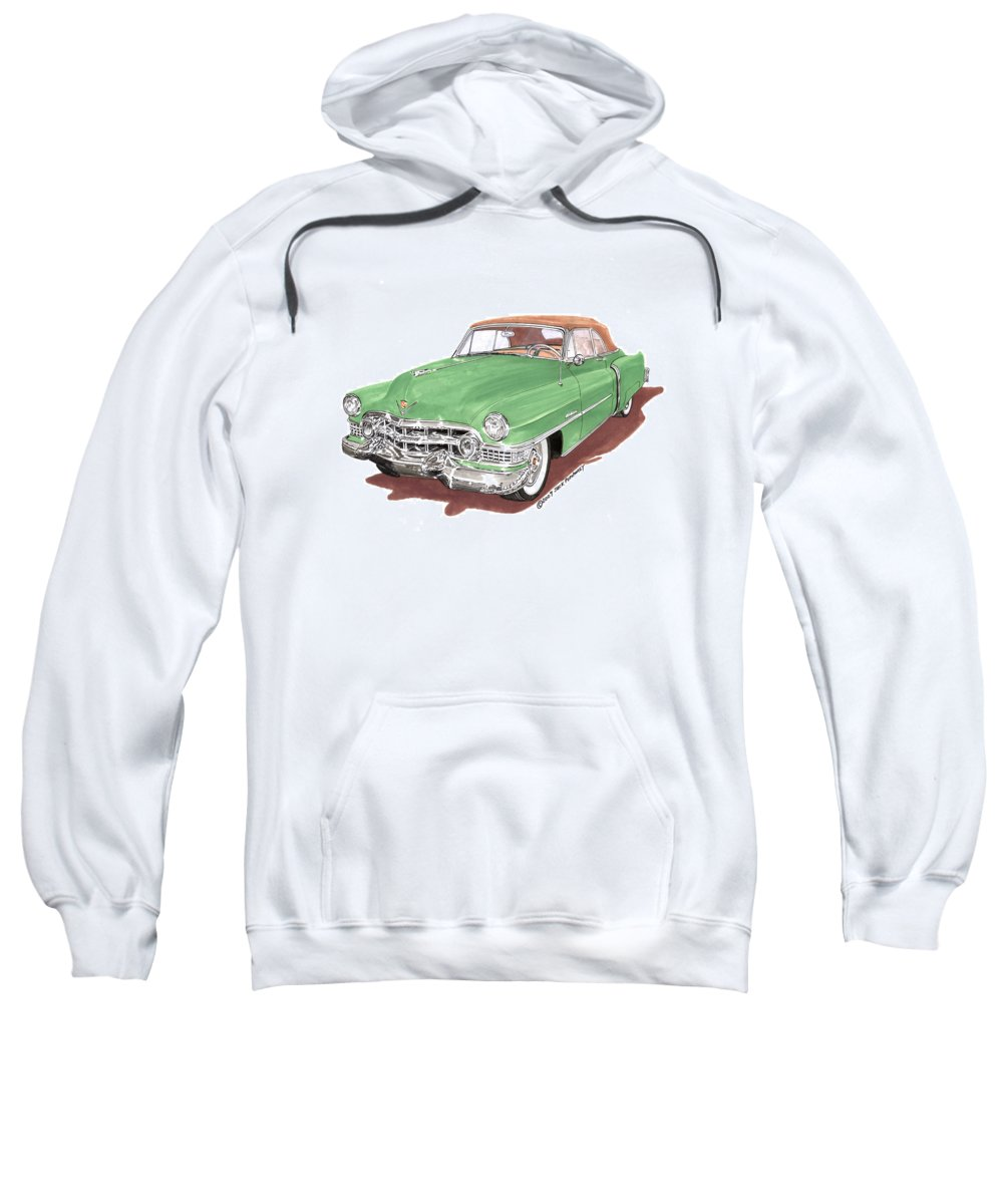 Classic Car Paintings Sweatshirt featuring the painting 1951 Cadillac Series 62 Convertible by Jack Pumphrey