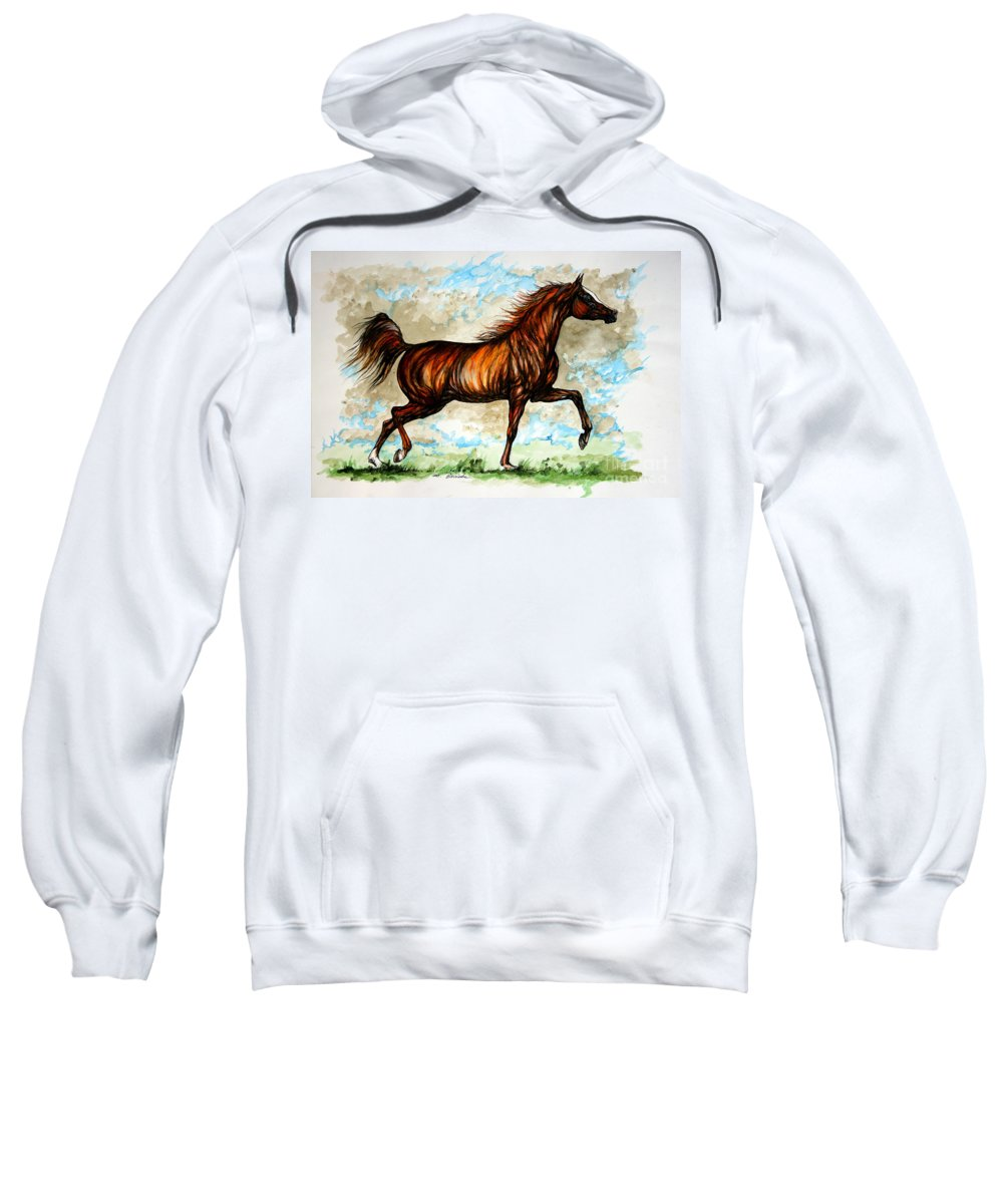 Horse Sweatshirt featuring the painting The Chestnut Arabian Horse by Angel Ciesniarska