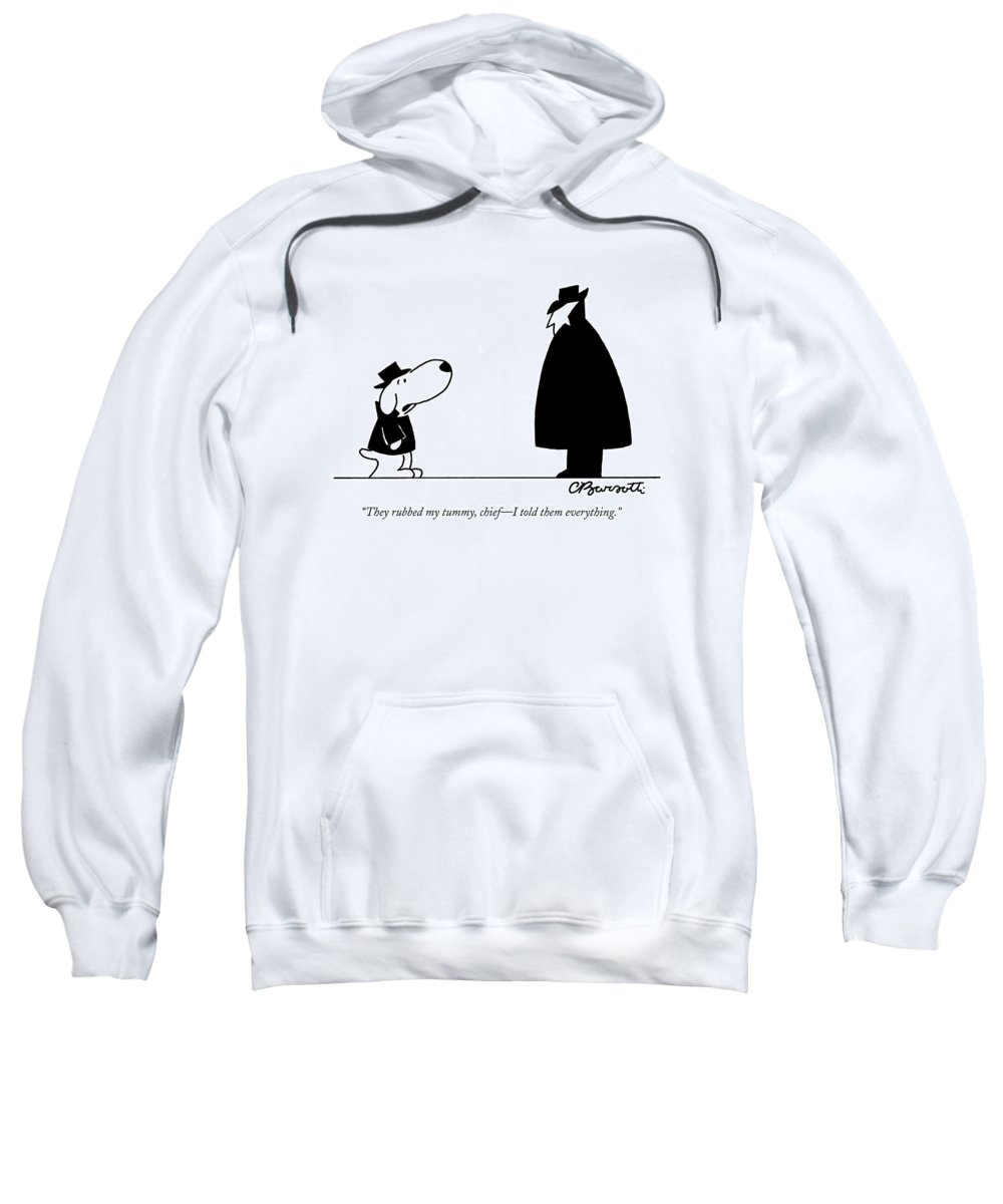 Interrogate Sweatshirt featuring the drawing They Rubbed My Tummy by Charles Barsotti