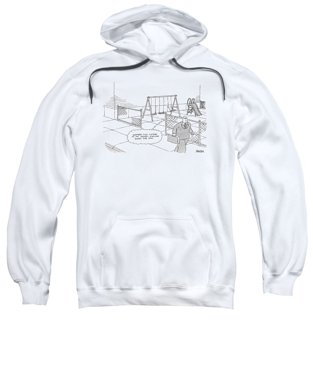 Fun Sweatshirt featuring the drawing A Businessman Walks Away From A Playground by Jack Ziegler