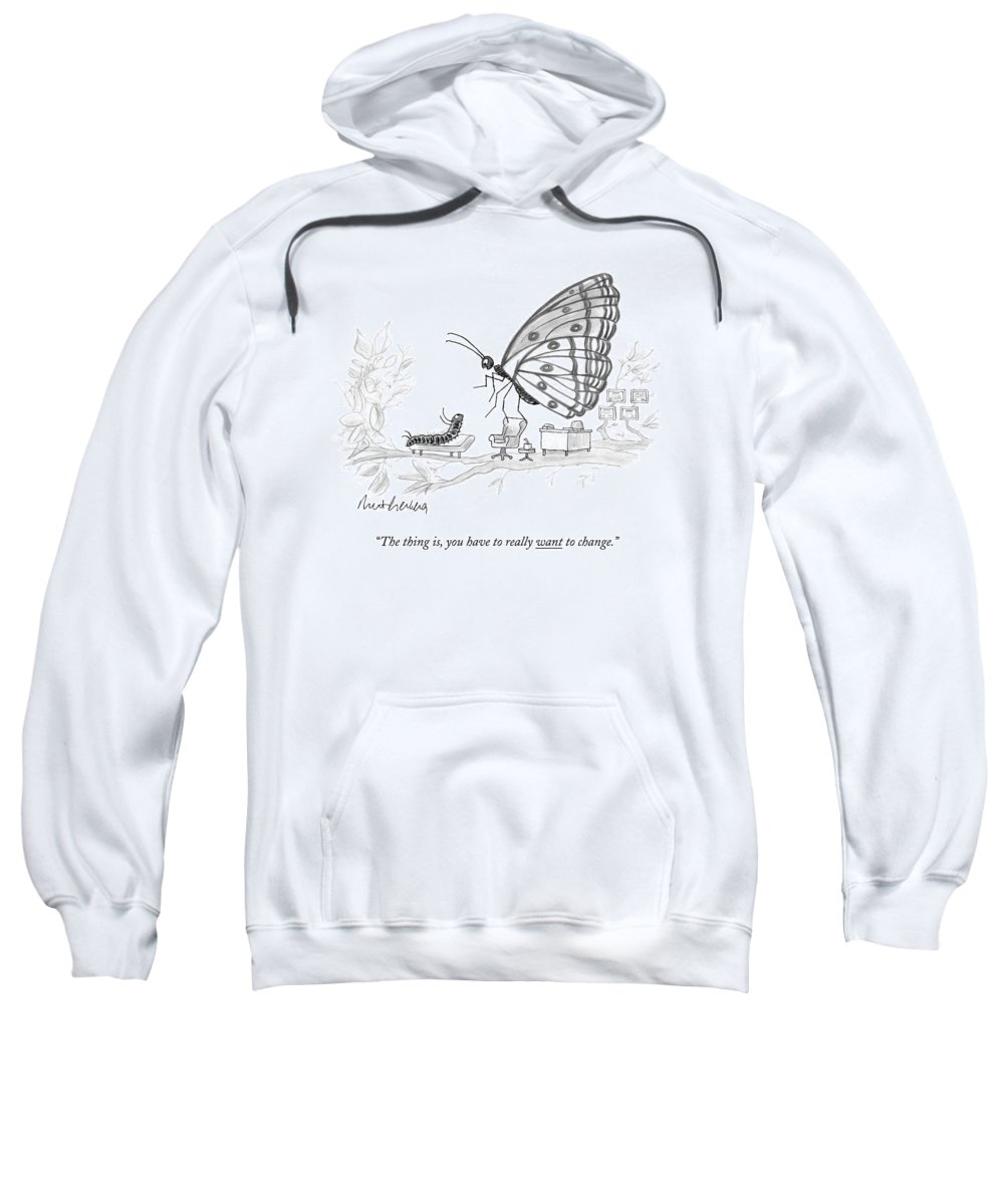 Pupate Sweatshirt featuring the drawing A Butterfly Speaks To A Caterpillar by Mort Gerberg