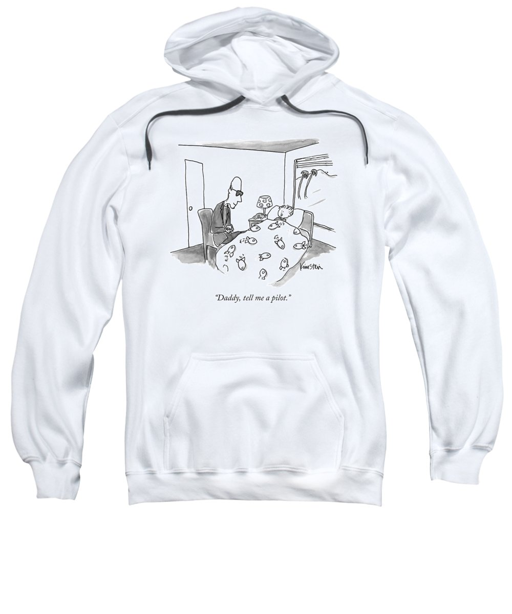 Bedtime Story Sweatshirt featuring the drawing A Child Gets Tucked In By Her Bald by Ken Krimstein