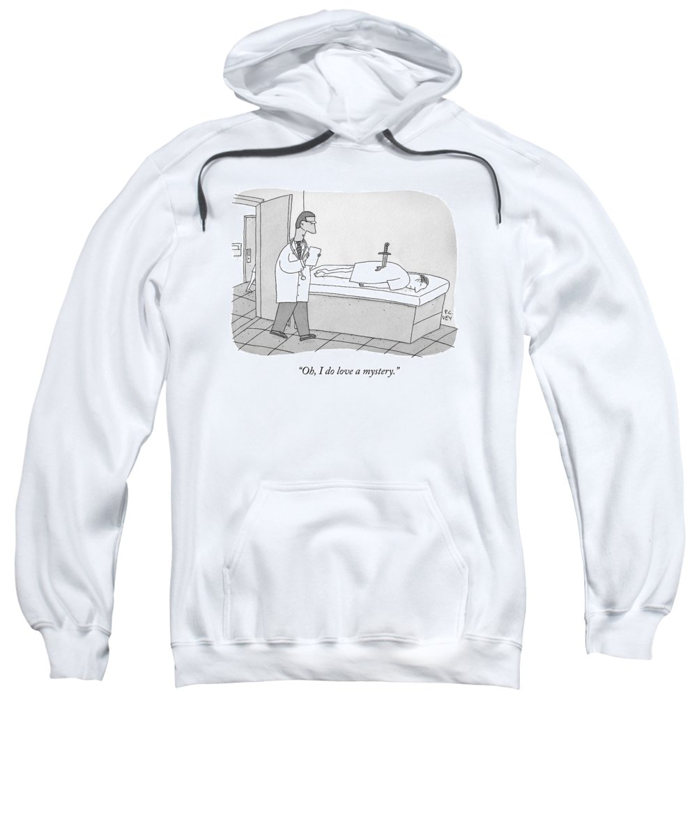 Knife In Back Sweatshirt featuring the drawing A Doctor Enters An Examination Room Where by Peter C. Vey