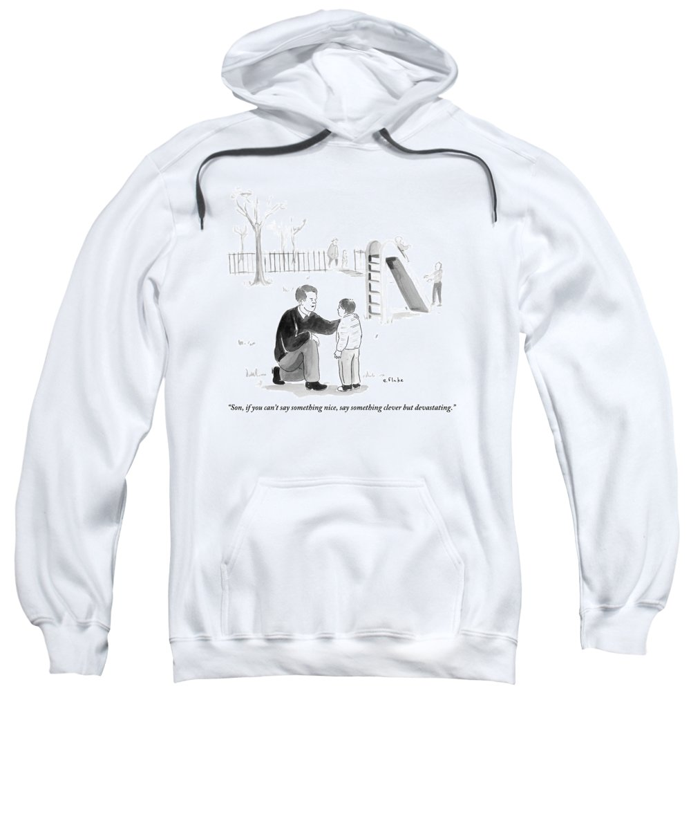 Advice Sweatshirt featuring the drawing A Father Encourages His Son At The Playground by Emily Flake