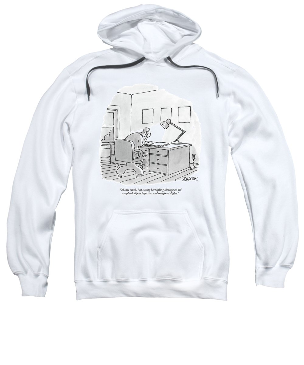 Scrapbook Sweatshirt featuring the drawing A Man Sits At A Desk by Jack Ziegler