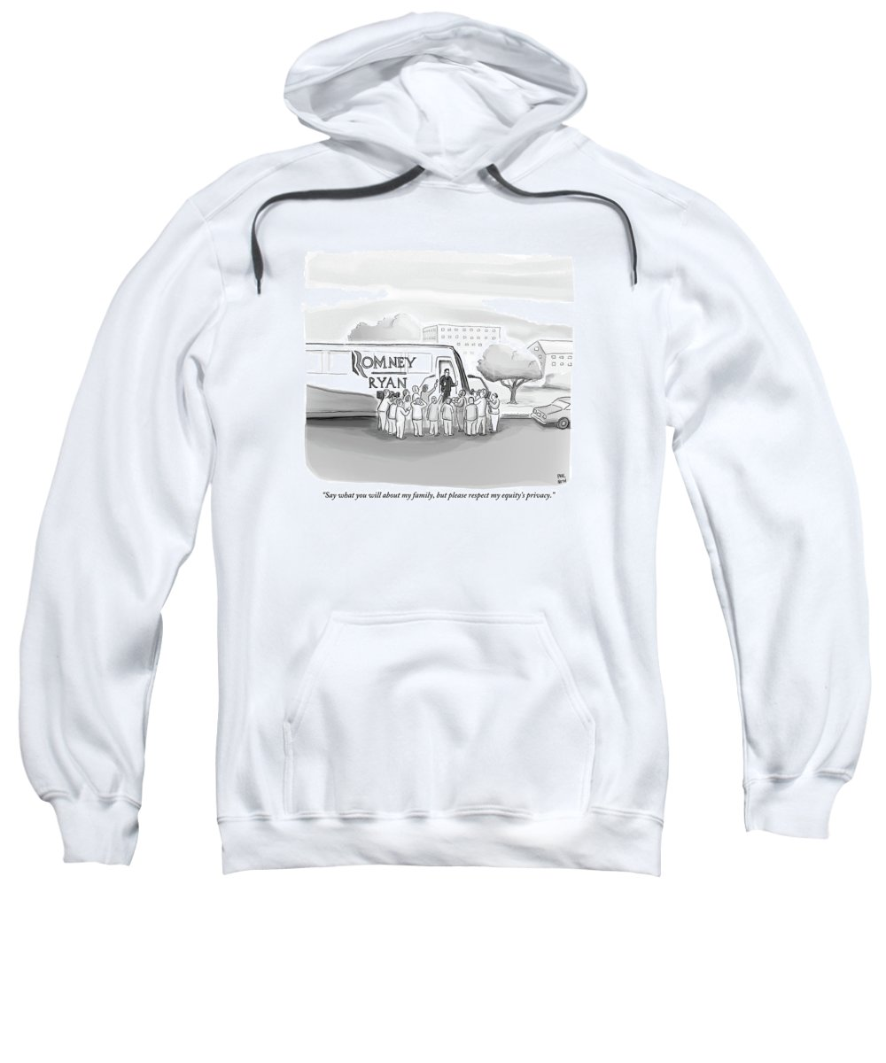 Romney Sweatshirt featuring the drawing A Man Speaks To A Group Of Journalists by Paul Noth