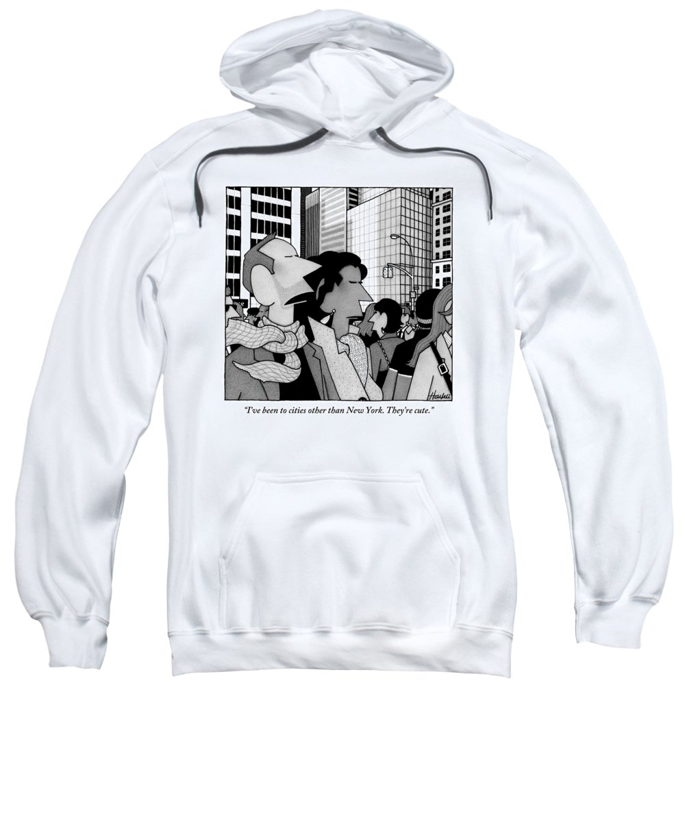 New York City Sweatshirt featuring the drawing A Man Speaks To His Wife In The Midst Of New York by William Haefeli