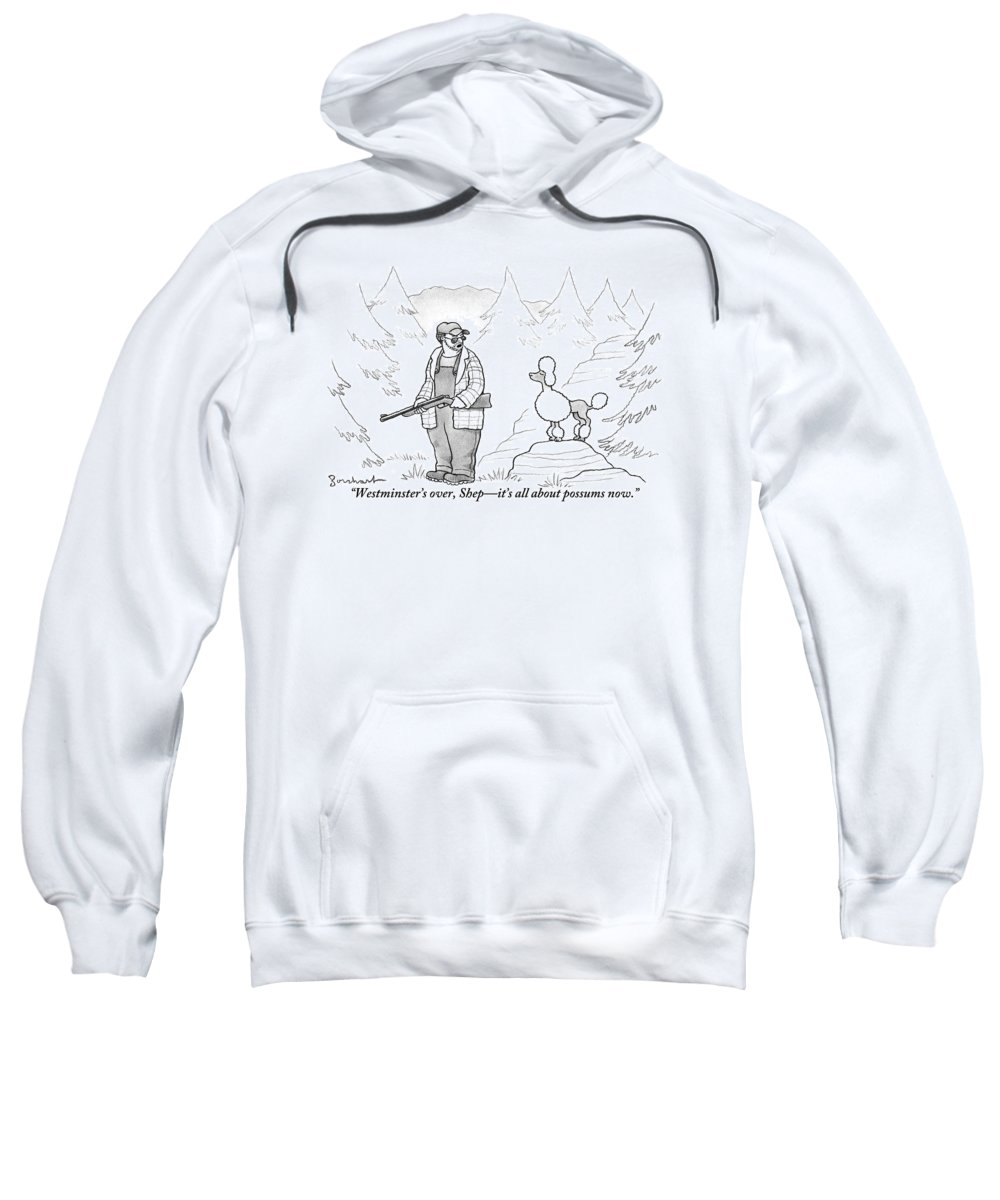Hunting Sweatshirt featuring the drawing A Rough-looking Man Holding A Shotgun Speaks by David Borchart