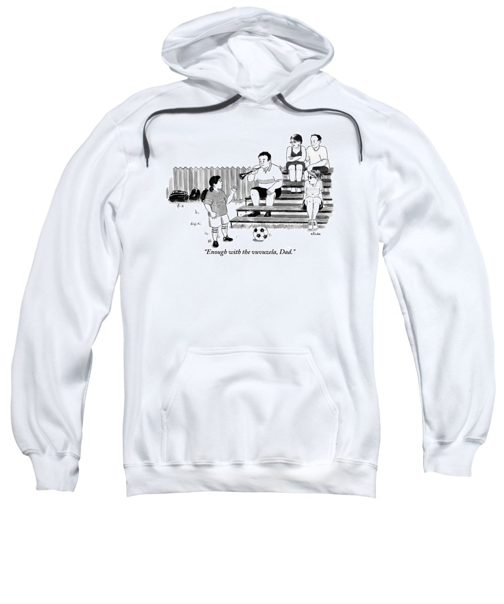 World Cup Sweatshirt featuring the drawing A Soccer-playing Little Girl Chastises Her Father by Emily Flake