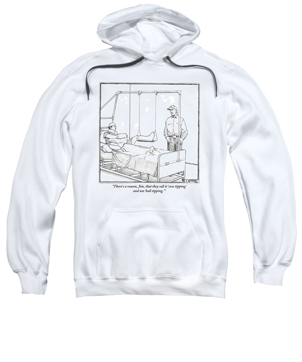 Cows Sweatshirt featuring the drawing A Standing Man Talks To A Man Lying In A Hospital by Matthew Diffee