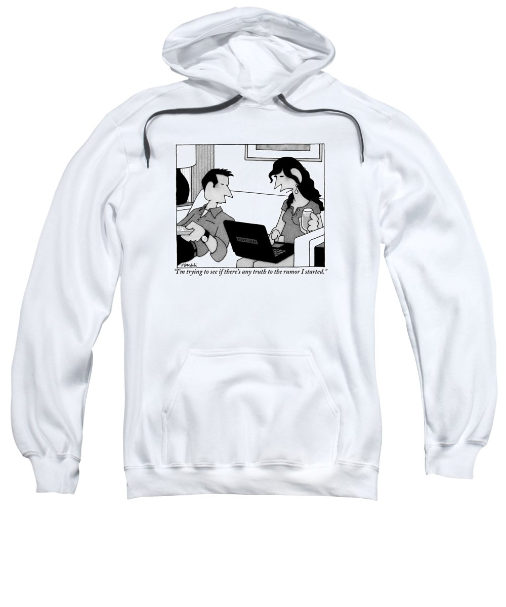 Internet Sweatshirt featuring the drawing A Woman On A Laptop Is Seen Sitting And Speaking by William Haefeli