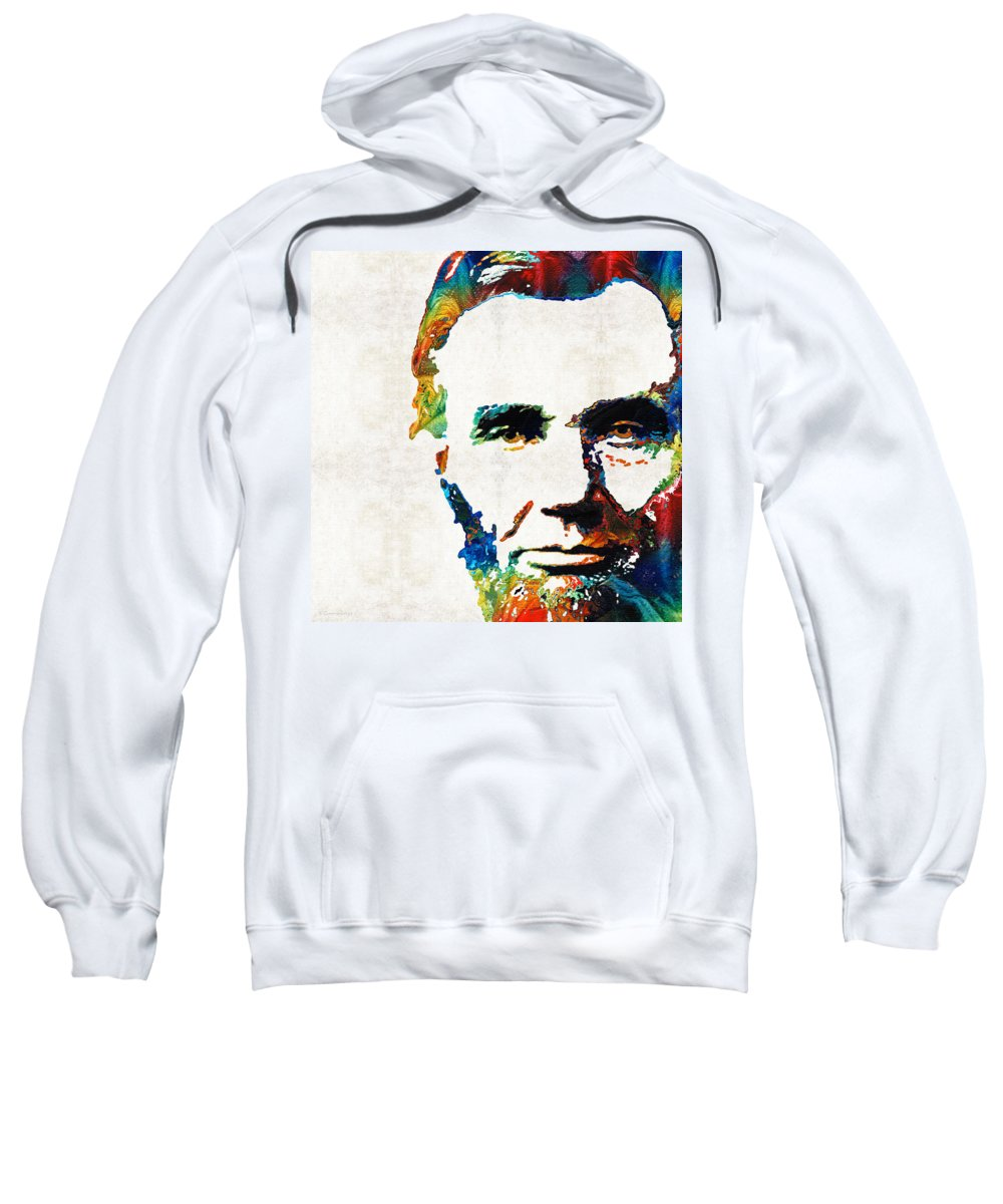 Abraham Lincoln Sweatshirt featuring the painting Abraham Lincoln Art - Colorful Abe - By Sharon Cummings by Sharon Cummings