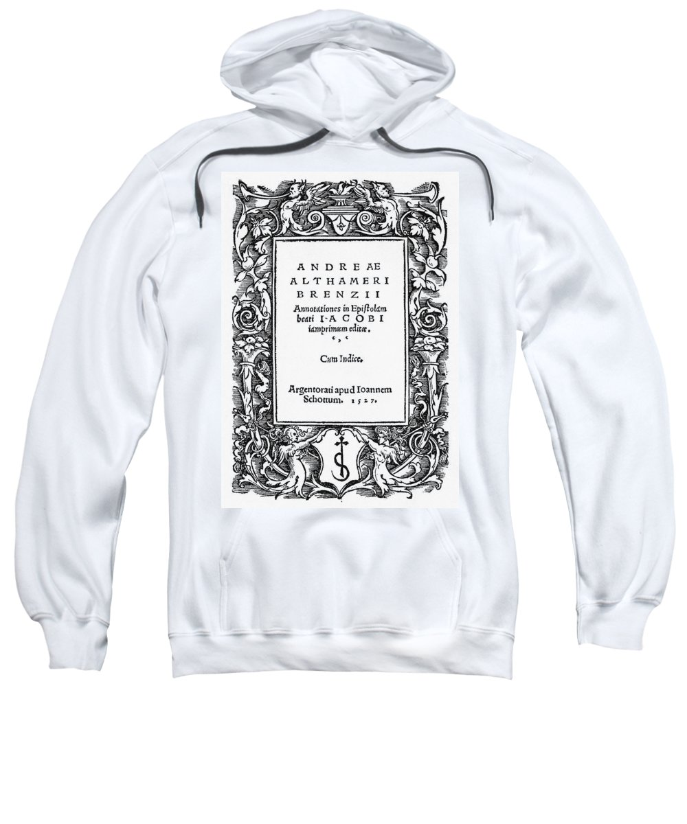 1527 Sweatshirt featuring the painting Althamer Title Page, 1527 by Granger
