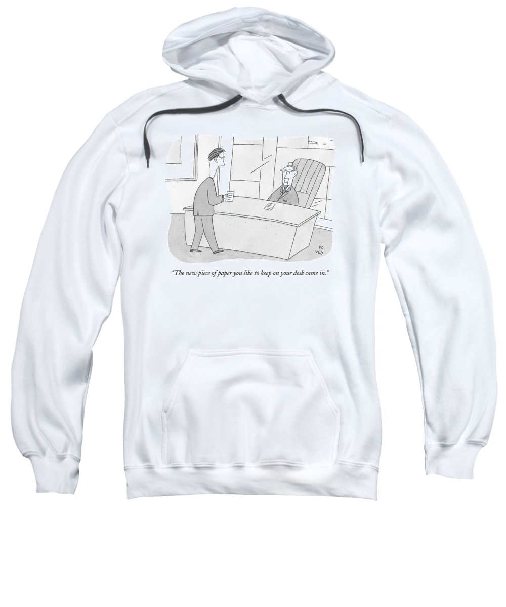 Office Sweatshirt featuring the drawing An Employee Brings His Boss A Piece Of Paper by Peter C. Vey