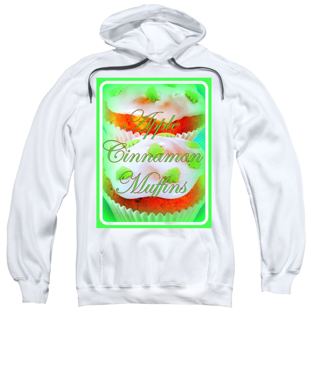 Muffins Sweatshirt featuring the photograph Apple Cinnamon Muffins by The Creative Minds Art and Photography