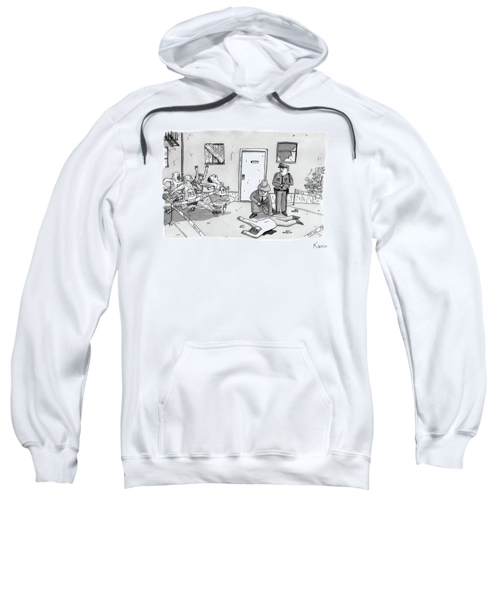 Police Sweatshirt featuring the drawing As Police And A Detective Examine A Murder Scene by Zachary Kanin