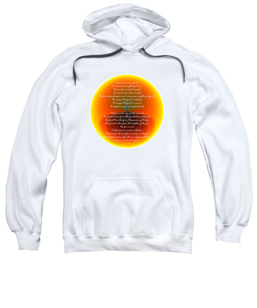 Poem Sweatshirt featuring the photograph Burning Orb With Poem by Brent Dolliver