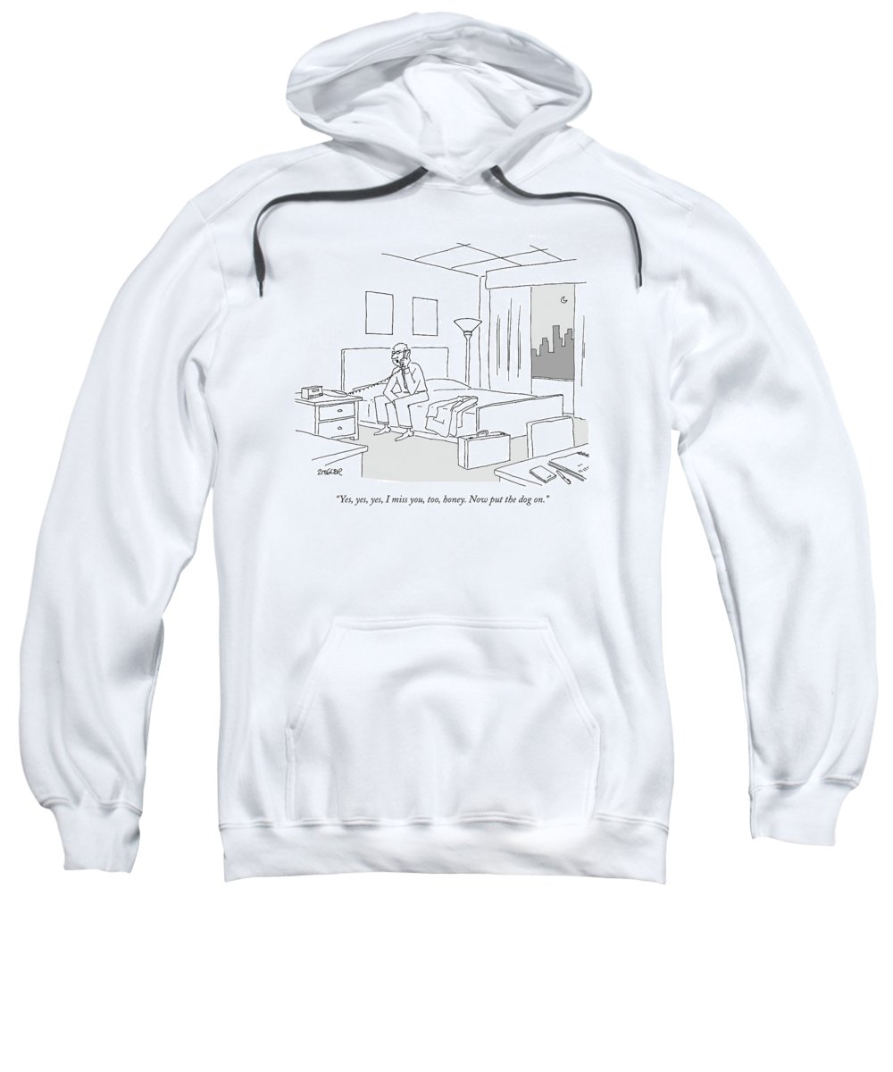 Relationships Pets Travel Problems  (businessman Sitting On A Bed In Hotel Room Talking On The Phone.) 121246 Jzi Jack Ziegler Topziegler Sweatshirt featuring the drawing Businessman Sitting On A Bed In Hotel Room by Jack Ziegler