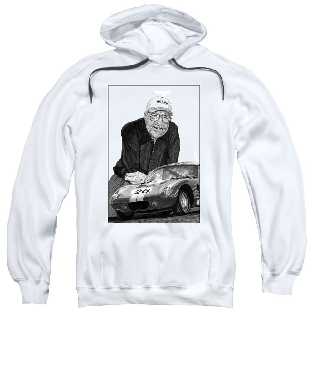 Prints Of Carroll Shelby And Shelby Cobra Daytona Number 26 Sweatshirt featuring the drawing Carroll Shelby  Rest In Peace by Jack Pumphrey