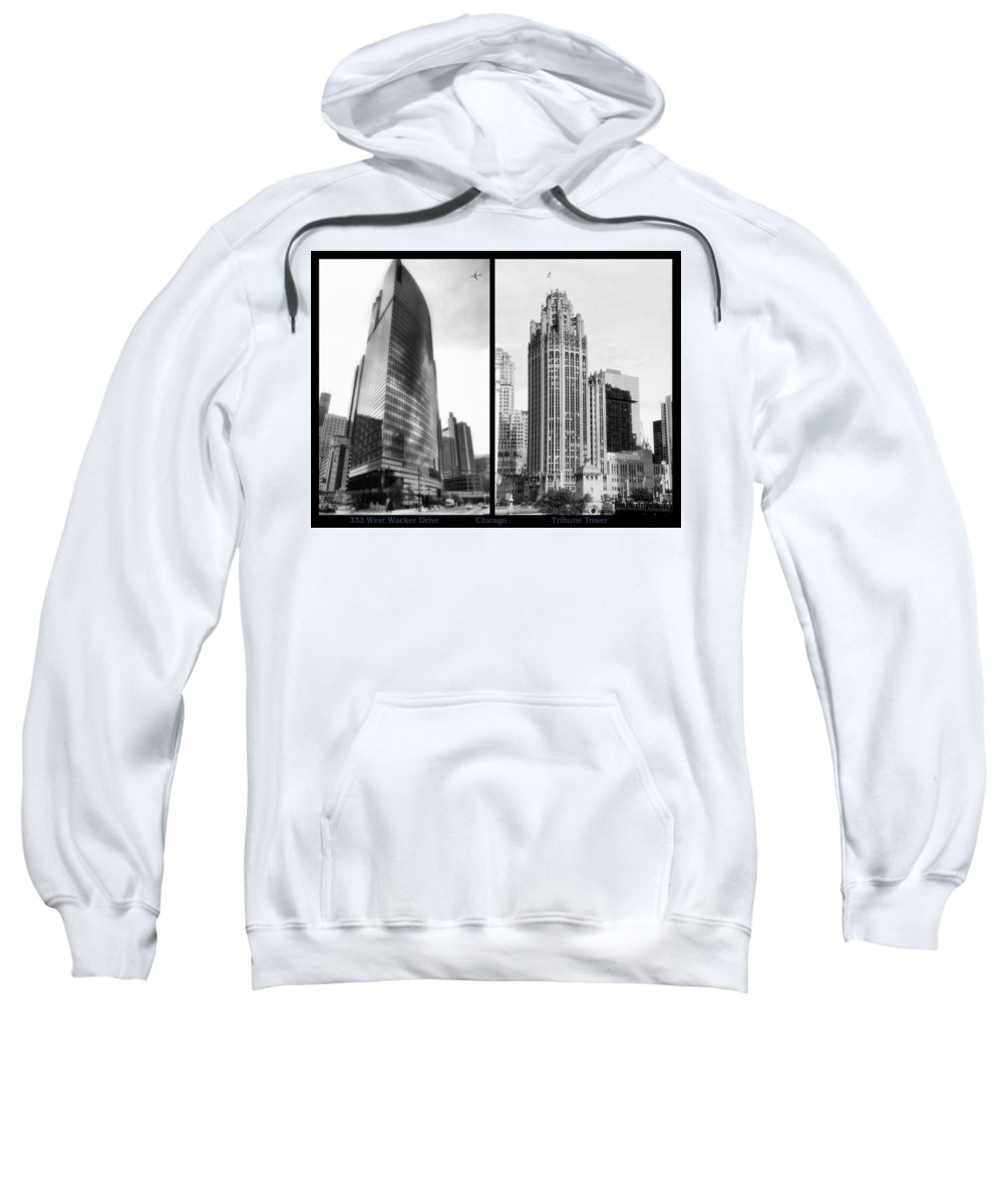 Chicago Sweatshirt featuring the photograph Chicago 333 And The Tower 2 Panel Bw by Thomas Woolworth