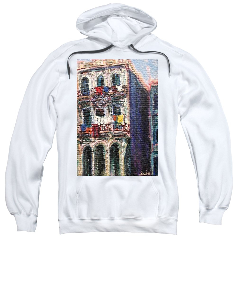 Cities Sweatshirt featuring the painting Cuba Edificios by Quin Sweetman